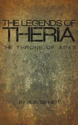 The Legends of Theria: The Throne of Ages
