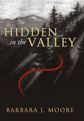 Hidden in the Valley
