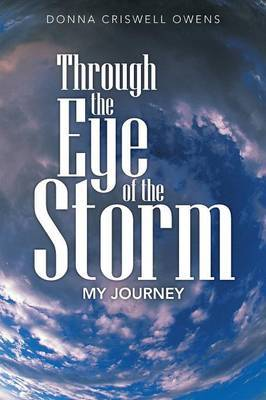 Through the Eye of the Storm: My Journey