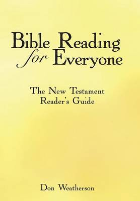 Bible Reading for Everyone: The New Testament Reader's Guide