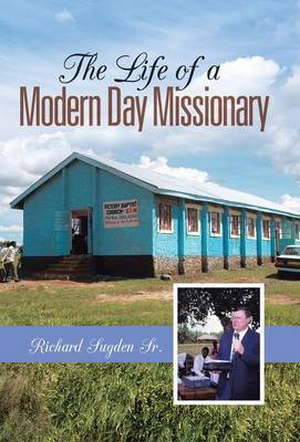 The Life of a Modern Day Missionary