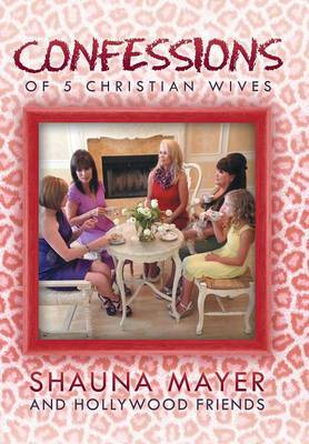 Confessions of 5 Christian Wives