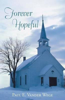Forever Hopeful