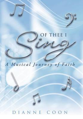 Of Thee I Sing: A Musical Journey of Faith
