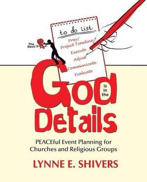 God Is in the Details: Peaceful Event Planning for Churches and Religious Groups