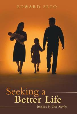Seeking a Better Life: Inspired by True Stories