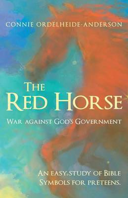 The Red Horse: War Against God's Government