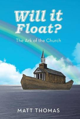 Will It Float?: The Ark of the Church