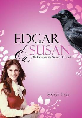 Edgar & Susan  : The Crow and the Woman He Loved
