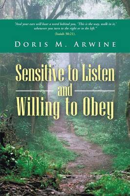 Sensitive to Listen and Willing to Obey