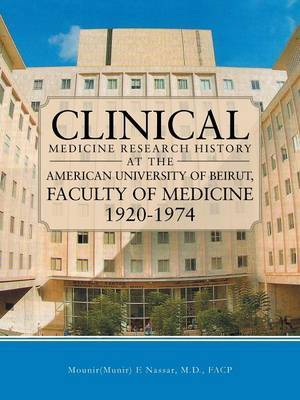 Clinical Medicine Research History at the American University of Beirut, Faculty of Medicine 1920-1974