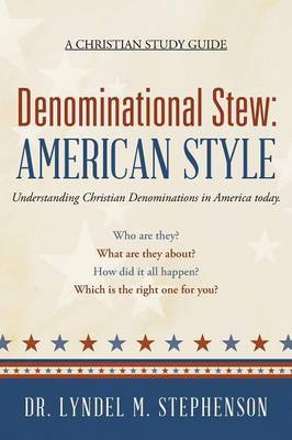 Denominational Stew: American Style