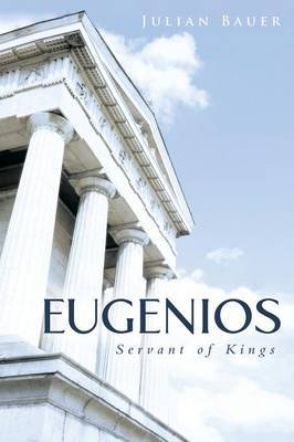 Eugenios: Servant of Kings