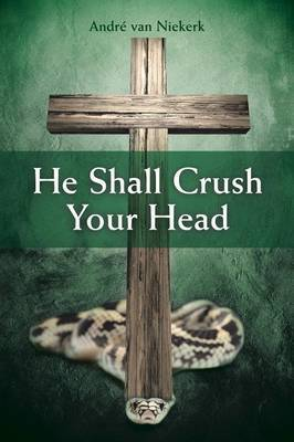 He Shall Crush Your Head