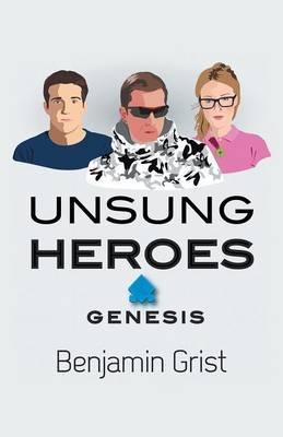 Unsung Heroes: Genesis