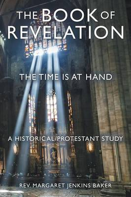 The Book of Revelation: The Time Is at Hand