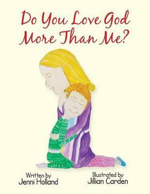 Do You Love God More Than Me?