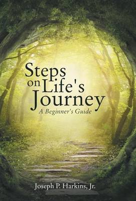 Steps on Life's Journey: A Beginner's Guide