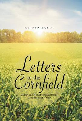 Letters to the Cornfield: Culture and Morality Revisited from a Christian Point of View