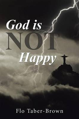God Is Not Happy