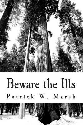 Beware the Ills