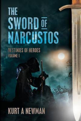 The Sword of Narcustos