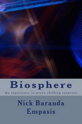 Biosphere: An Experience in Nerve Chilling Suspense
