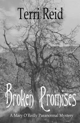 Broken Promises: A Mary O'Reilly Paranormal Mystery - Book Eight