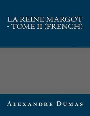 La Reine Margot - Tome II (French)
