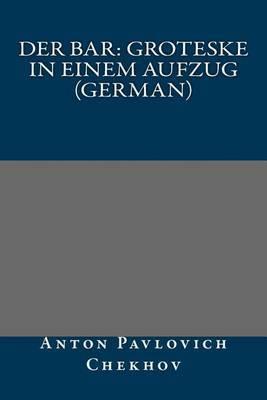 Der Bar: Groteske in Einem Aufzug (German)