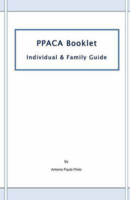 Ppaca Booklet: Individual & Family Guide