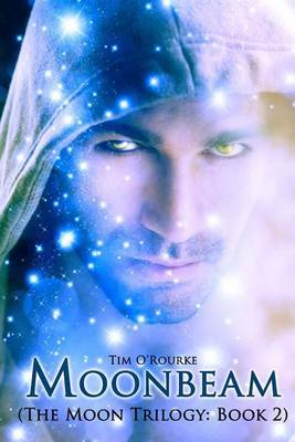 Moonbeam: The Moon Trilogy Book 2