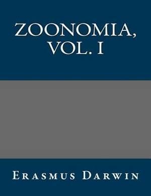 Zoonomia, Vol. I