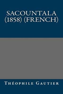 Sacountala (1858) (French)