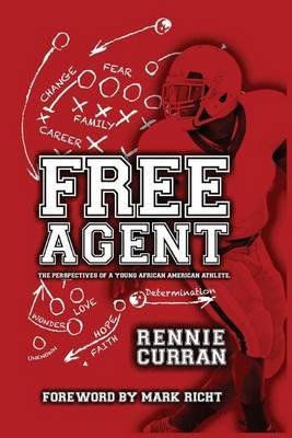 Free Agent: The Perspectives of a Young African American Athlete