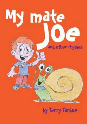 My Mate Joe and Other Rhymes