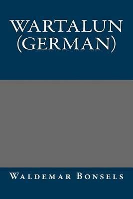Wartalun (German)
