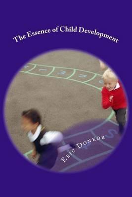 The Essence of Child Development: Growth Essentials