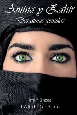 Amina y Zahir, DOS Almas Gemelas:  El Retorno