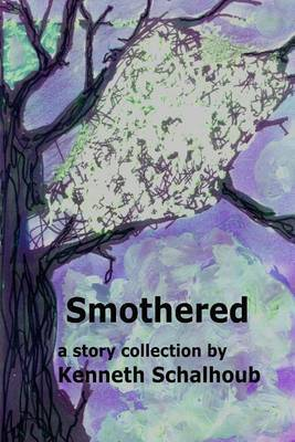Smothered: A Story Collection