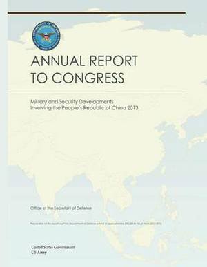 Military and Security Developments Involving the People?s Republic of China 2013