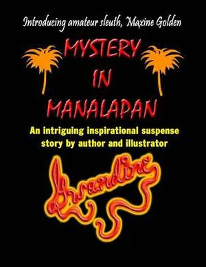 Mystery in Manalapan