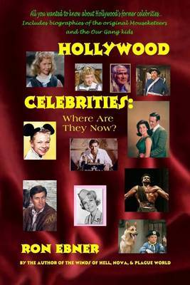 Hollywood Celebrities: Where Are They Now?