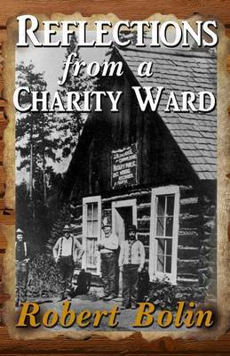 Reflections from a Charity Ward