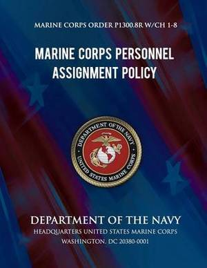 Marine Corps Personnel Assignment Policy