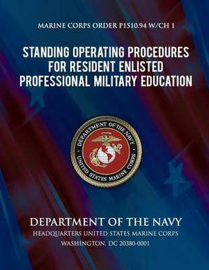 Standing Operation Procedures for Resident Enlisted Professional Military Education (Sop for Resident Enlisted Pme)