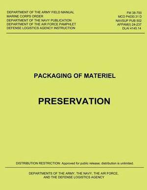 Packaging of Material: Preservation