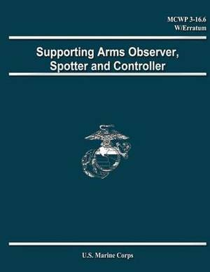 Supporting Arms Observer, Spotter and Controller