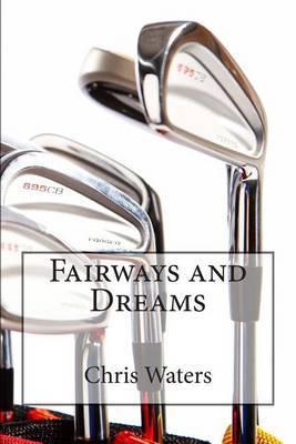 Fairways and Dreams