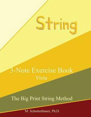 3-Note Exercise Book: Viola